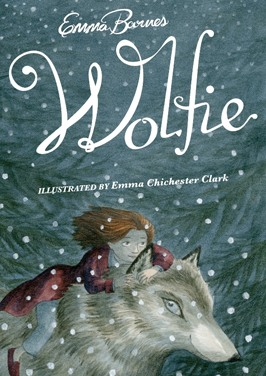 Wolfie by Emma Barnes, with cover & illustrations by Emma Chichester Clark