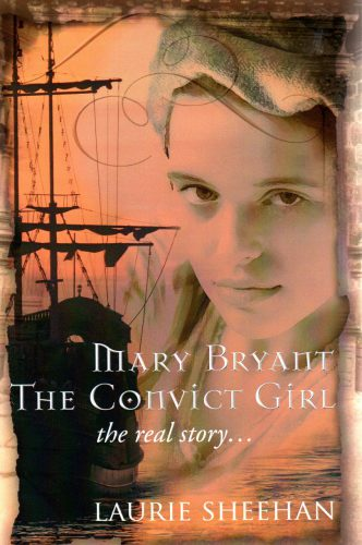 Mary Bryant The Convict Girl The Real Story
